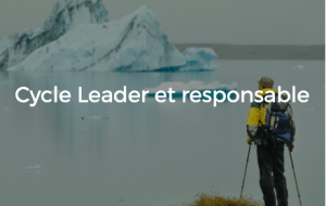 Cycle Leader et Responsable